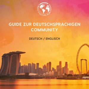 Deutsch in Singapur – Guide zur deutschsprachigen Community