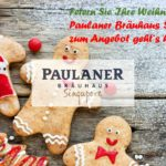Weihnachten @ Paulaner Bräuhaus Singapore!